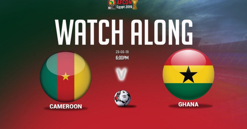 AFCON 2019: Cameroon vs Ghana |Watch Along Live