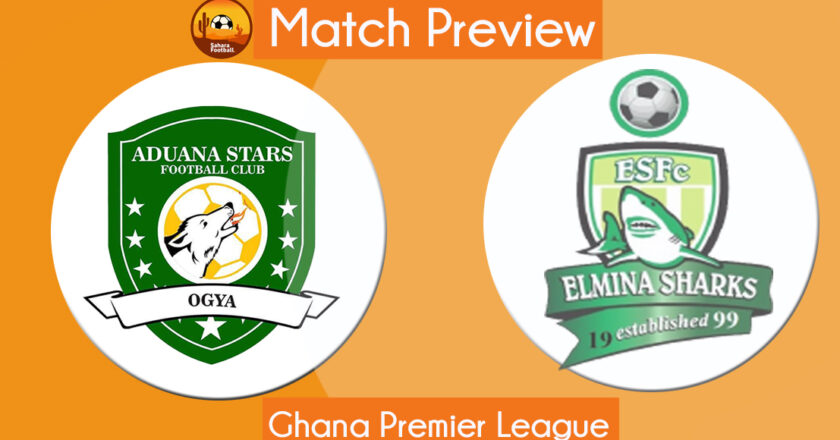 GPL Match Preview and Prediction: Aduana Stars vs Elmina Sharks