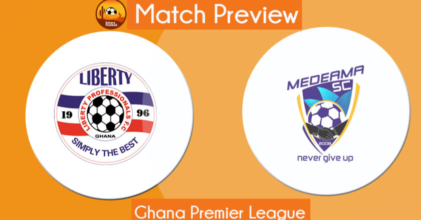 GPL Match Preview and Prediction: Liberty vs Medeama